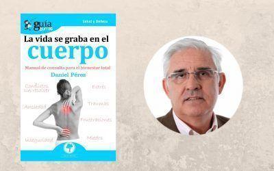 La editorial Editatum lanza el «GuíaBurros: La vida se graba en el cuerpo», de Daniel Pérez